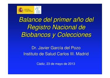 Balance del primer año del Registro Nacional de Biobancos y ...