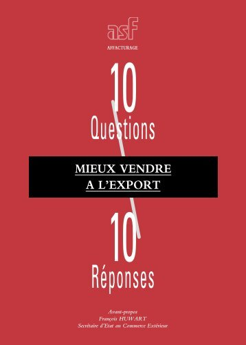 Mieux vendre à l'export : 10 questions / 10 réponses - ASF