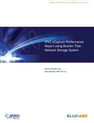 IPRO eCapture Performance Report using BlueArc Titan Network ...