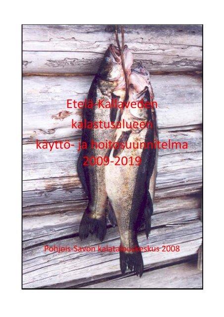 Etela Kallaveden Kalastusalueen Kaytto Kalatalouden Keskusliitto