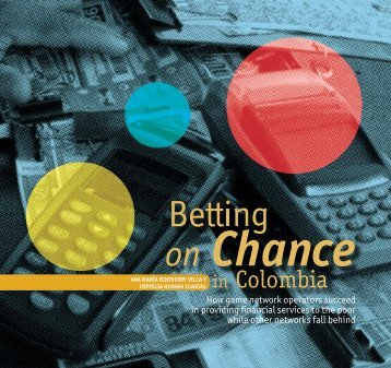 Betting on Chance in Colombia. - Institute for Money, Technology ...
