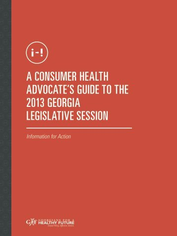 A Consumer HeAltH AdvoCAte's Guide to tHe 2013 GeorGiA ...