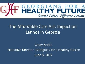 Cindy Zeldin's Presentation to the 2012 Georgia Latino Health Summit