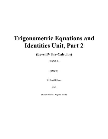 Trigonometric Equations & Identities Unit, Part 2 - Nova Scotia ...