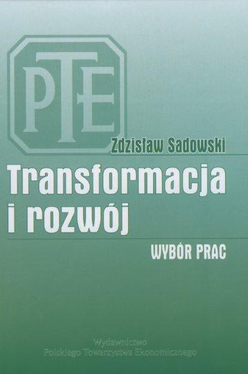 Z. Sadowski, Transformacja i rozwój. Wybór prac, Polskie ... - E-mentor
