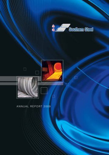 Annual Report 2009 - Southern Steel