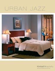 URBAN JAZZ - Kimball Hospitality