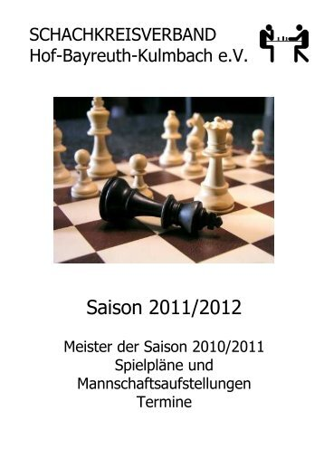 A-Klasse 2011/2012 - Schachkreise Hof-Bayreuth