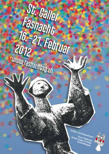 Programm Fasnacht 2012 - St. Galler Fasnachtsgesellschaft