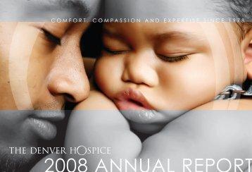 2008 AnnuAl RepoRt - The Denver Hospice
