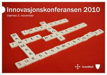 Innovasjonskonferansen 2010 - Innomed
