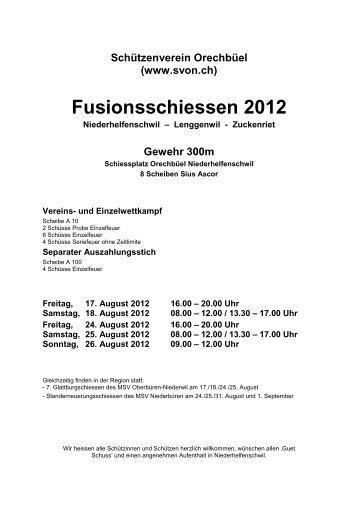 Schiessplan Fusionsschiessen 2012 SV Orechbüel