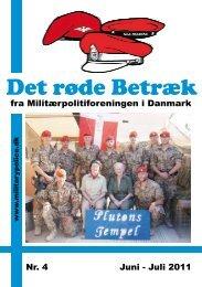 fra Militærpolitiforeningen i Danmark Nr. 4 Juni - Juli 2011