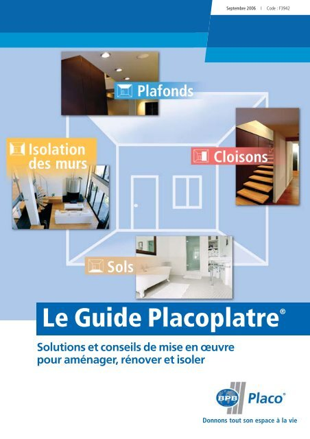 Le Guide Placoplatre â