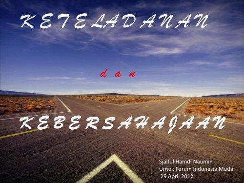 Keteladanan dan Kebersahajaan – Sjaiful Hamdi Naumin - Forum ...