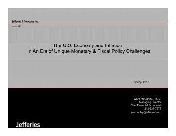 The U.S. Economy and Inflation In An Era of Unique Monetary ...