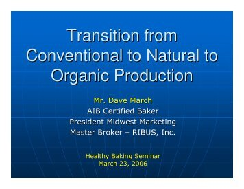 Transition from Conventional to Natural to Organic Production - RIBUS