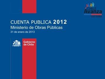 CUENTA PUBLICA 2012 - Cuentas Publicas Participativas - MOP