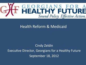 Cindy Zeldin's Presentation to the Greater Augusta Healthcare ...