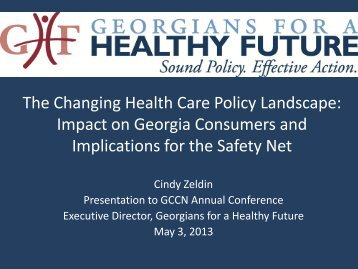 The Changing Health Care Policy Landscape - Georgians for a ...