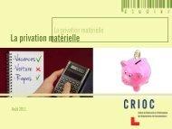La privation matérielle - Crioc