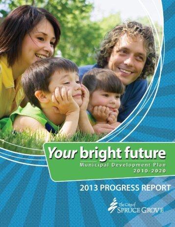 2013 PROGRESS REPORT - Agenda - The City of Spruce Grove
