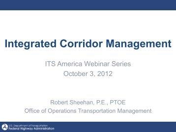 Integrated Corridor Management Initiative ICM Spring 2010 Workshop