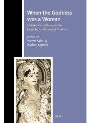 When the Goddess was a Woman, Mahabharata ... - presocratics.org
