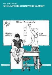 RFSL Stockholms skolinformationsverksamhet (pdf)