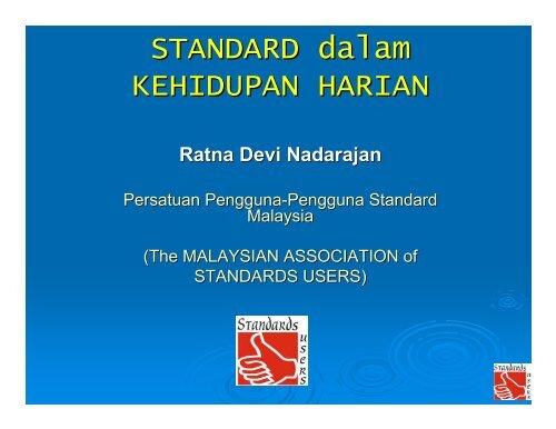 STANDARD dalam KEHIDUPAN HARIAN - Standards Users