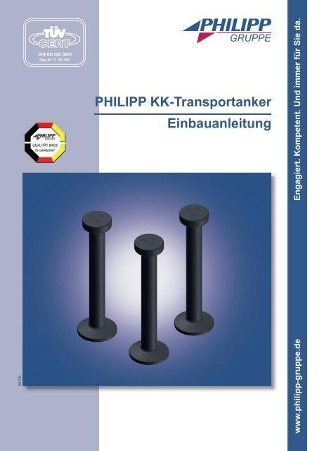 PHILIPP KK-Transportanker Einbauanleitung - PHILIPP Gruppe