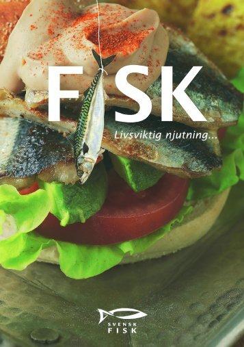 Livsviktig njutning... - Svensk Fisk