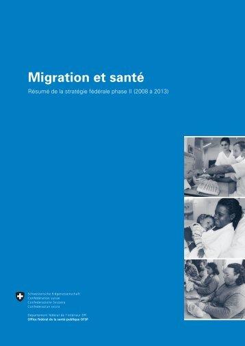 """Résumé de la stratégie fédérale """"Migration et santé 2008-2013"""""""
