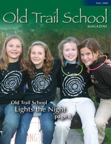 Lights the Night - Old Trail School