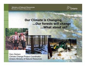 Our Climate is Changing Our Climate is Changing