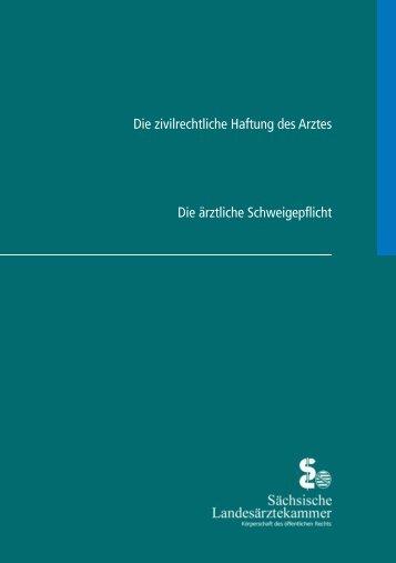 Broschüre Arzthaftung/Schweigepflicht - Sächsische ...
