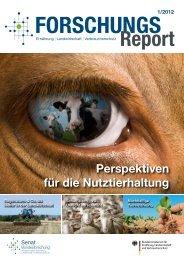 ForschungsReport 1/2012 - BMELV-Forschung