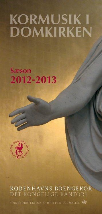 Sæsonbrochure 2012-2013 her som pdf. - Københavns Drengekor