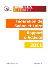 Rapport Activité 2011 - Fédération 71 Familles de France