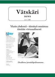 vätskäri - Varsinais-Suomen Tietojenkäsittely-yhdistys ry.