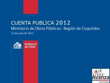 Cuenta Pública Coquimbo 2012 - MOP