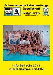 Info Bulletin 2011 SLRG Sektion Fricktal - SLRG Schweiz