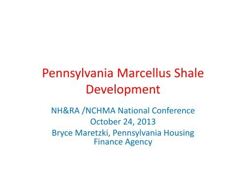 Pennsylvania Marcellus Shale Development - National Housing ...
