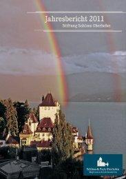 Jahresbericht 2011 - Schloss Oberhofen am Thunersee