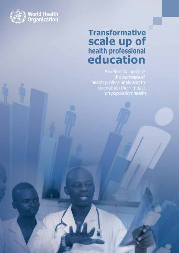 Transformative Scale up of Health Professional Education