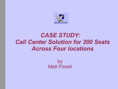 CASE STUDY: Call Center Solution for 200 Seats Across     - Vicidial