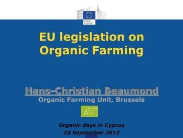 EU Legislation on Organic Farming – DG ... - ORGANIC DAYS