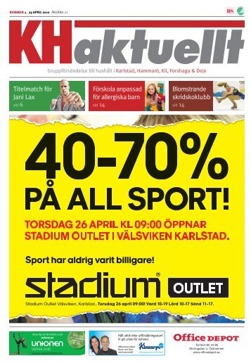 torsdag 26 april kl 09:00 öppnar stadium outlet i välsviken karlstad.
