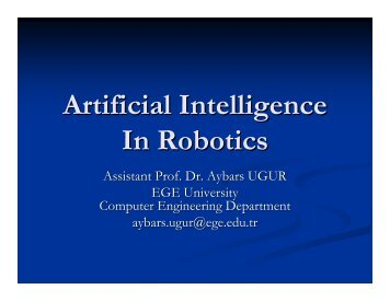 Artificial Intelligence In Robotics - Dr. Aybars UĞUR