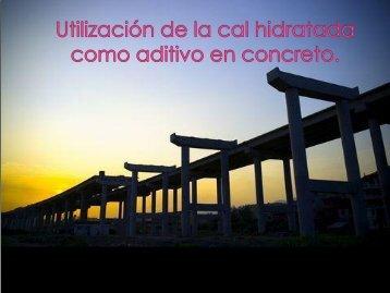 La Cal Hidratada en los Concretos - Anfacal